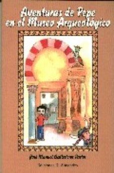 Portada de Aventuras De Pepe En El Museo Arqueologico