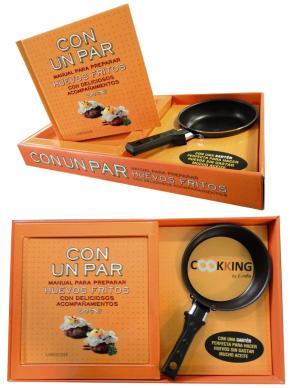 Portada de Con Un Par: Manual Para Preparar Huevos Fritos Con Deliciosos Aco Mpañamientos (incluye Sarten)