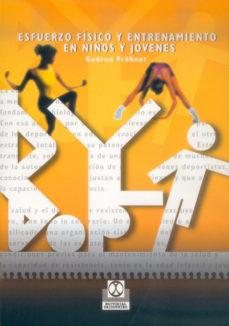 Portada de Esfuerzo Fisico Y Entrenamiento En Niños Y Jovenes