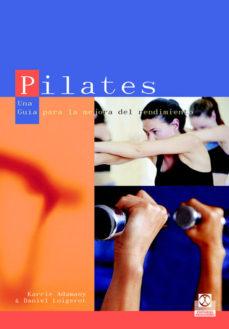 Portada de Pilates: Una Guia Para La Mejora Del Rendimiento