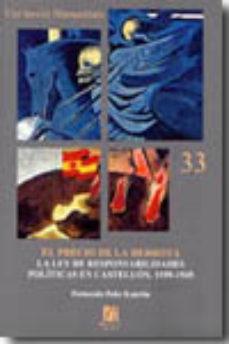Portada de El Precio De La Derrota: La Ley De Responsabilidades Politicas En Castellon, 1939-1945