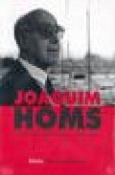 Portada de Joaquim Homs: Trayectoria Pesamiento Y Refelxiones