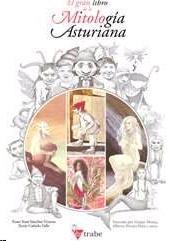 Portada de El Gran Libro De La Mitologia Asturiana