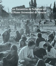 Portada de Los Encuentros De Pamplona En El Museo Universidad De Navarra