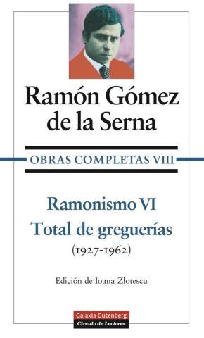 Portada de Ramonismo Vi: Total De Greguerias (1927-1962)