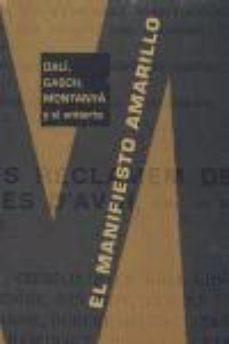 Portada de El Manifiesto Amarillo: Dali, Gasch, Montanya Y El Antiarte