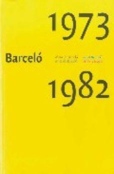 Portada de Barcelo Antes De Barcelo 1973-1982