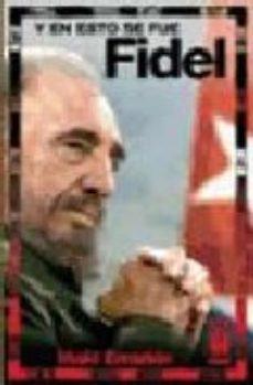 Portada de Y En Eso Se Fue Fidel