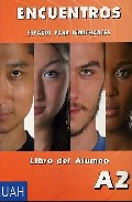 Portada de Encuentros: Libro Del Alumno A2 (español Para Inmigrantes) (inclu Ye Cd)