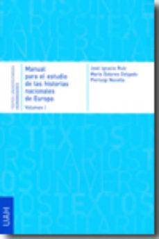 Portada de Manual Para El Estudio De Las Historias Nacionales De Europa Vol I