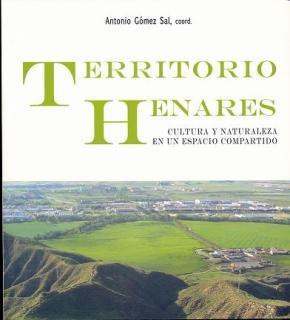 Portada de Territorio Henares: Cultura Y Naturaleza En Un Espacio Compartido