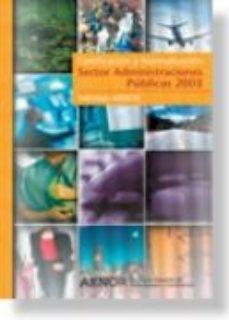 Portada de Informes Aenor Certificacion Y Normalizacion Sector Administracio Nes Publicas 2003