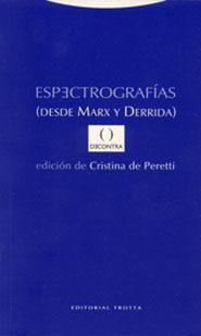 Portada de Espectrografias: Desde Marx Y Derrida