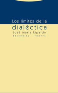 Portada de Los Limites De La Dialectica