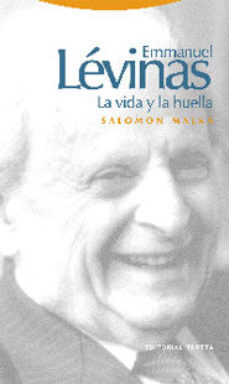 Portada de Emmanuel Levinas: La Vida Y La Huella