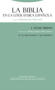 Portada de La Biblia En La Literatura Española Edad Media I/1:el Imaginario Y Sus Generos