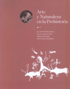 Portada de Arte Y Naturaleza En La Prehistoria
