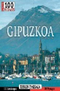 Portada de Gipuzkoa: Ehun Paisaia. Los 100 Paisajes