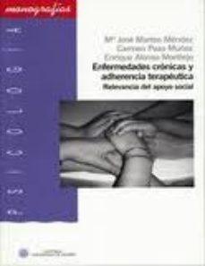 Portada de Enfermedades Cronicas Y Adherencia Terapeutica.relevancia Del Apo Yo Social