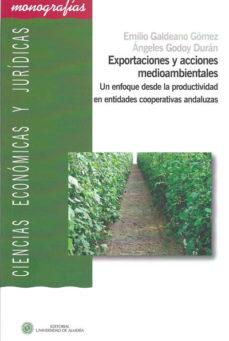 Portada de Exportaciones Y Acciones Medioambientales: Un Enfoque Desde La Pr Oductividad En Entidades Cooperativas Andaluzas