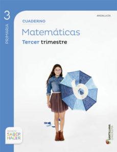 Portada de Cuaderno 3 Matematicas 3º Primaria Saber Hacer (andalucia) Ed. 2015
