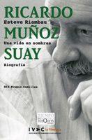 Portada de Ricardo Muñoz Suay Una Vida En Sombras