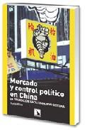 Portada de Mercado Y Control Politico En China