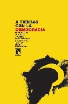 Portada de A Tientas Con La Democracia
