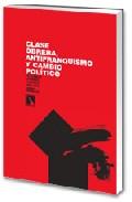 Portada de Clase Obrera, Antifranquismo Y Cambio Politico. Pequeños Grandes Cambios, 1956-1969