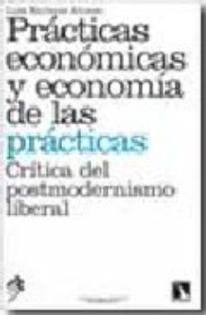 Portada de Practicas Economicas Y Economia De Las Practicas