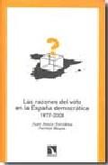 Portada de Las Razones Del Voto En La España Democratica