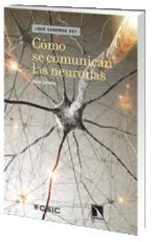 Portada de Como Se Comunican Las Neuronas