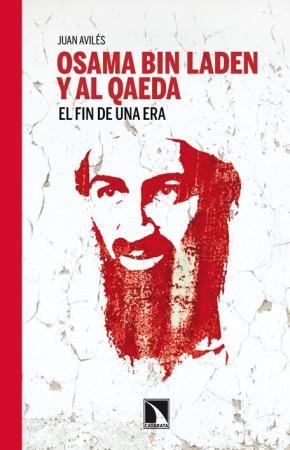 Portada de Osama Bin Laden Y Al Qaeda: El Fin De Una Era