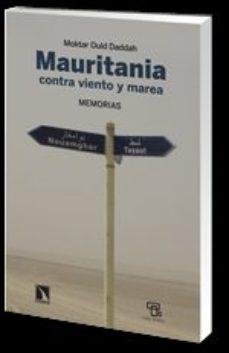 Portada de Mauritania: Contra Viento Y Mar: Memorias