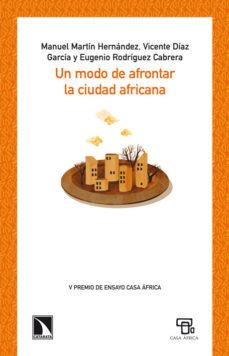 Portada de Un Modo De Afrontar La Ciudad Africana