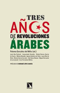 Portada de Tres Años De Revoluciones Arabes