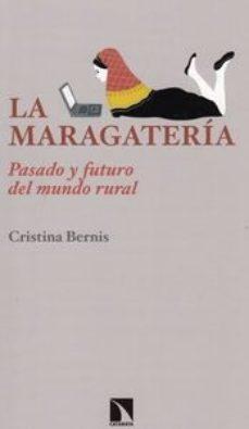 Portada de La Maragateria: Pasado Y Futuro Del Mundo Rural