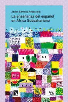 Portada de La Enseñanza Del Español En Africa Subsahariana