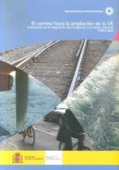 Portada de El Camino Hacia La Ampliacion De La Ue: Indicadores De La Integra Cion Del Transporte Y El Medio Ambiente. Term 2002