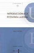 Portada de Introduccion A La Economia Laboral (2ª Ed.)