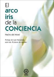Portada de El Arco Iris De La Conciencia (2ª Ed.)