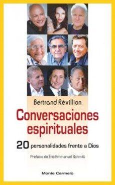 Portada de Conversaciones Espirituales: 20 Personalidades Frente A Dios