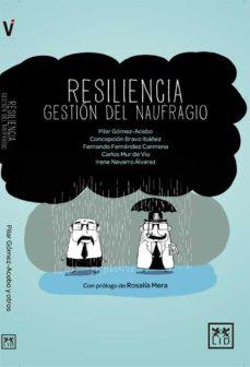 Portada de Resiliencia, Gestion Del Naufragio