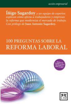 Portada de 100 Preguntas Sobre La Reforma Laboral