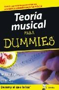 Portada de Teoria Musical Para Dummies: Todo Lo Que Necesitas Para Componer, Analizar Y Entender La Musica
