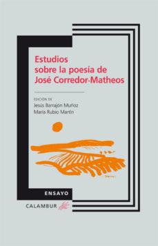 Portada de Estudios Sobre La Poesia De Jose Corredor-matheos