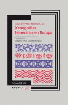 Portada de Xenografias Femeninas En Europa