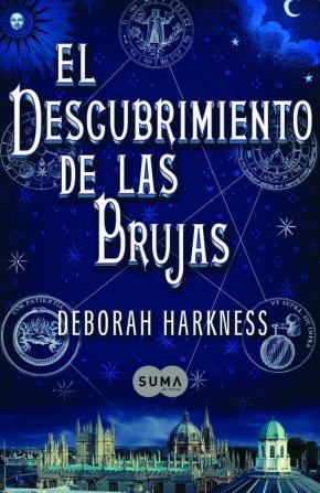 Portada de El Descubrimiento De Las Brujas (El Descubrimiento De Las Brujas 1)
