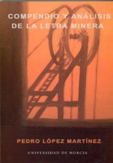 Portada de Compendio Y Analisis De La Letra Minera
