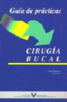 Portada de Guia De Practicas. Cirugia Bucal
